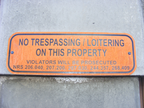No Trespassing or Loitering Sign at the Clark County Detention Center Las Vegas NRS 206.040, 207.200, 207.030, 244.357, 268.409