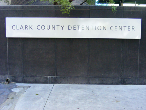 Sign at the Front Entrance of the Clark County Detention Center Downtown Las Vegas